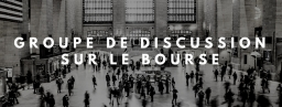 groupe de discussion bourse