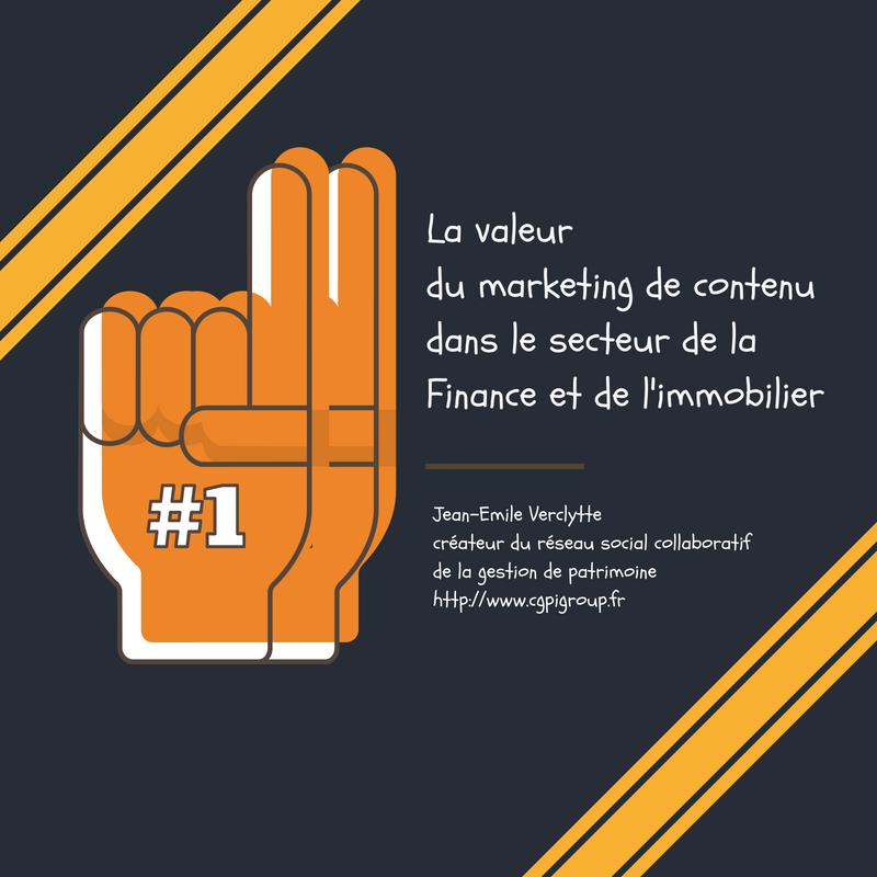 La valeur du marketing de contenu dans le secteur de la Finance et de l'immobilier